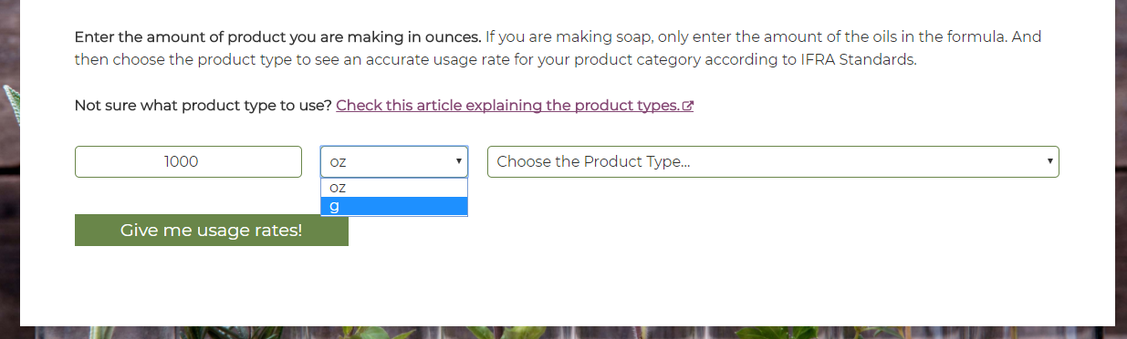 Use the drop down to choose grams or ounces for your usage rate calculations.